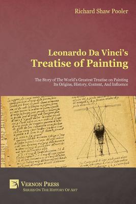 Leonardo Da Vinci's Treatise of Painting