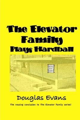 The Elevator Family Plays Hardball