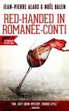 Red-Handed in Romanée-Conti (Winemaker Detective Mysteries series #12)