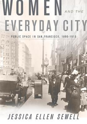 women-and-the-everyday-city-public-space-in-san-francisco-1890-1915