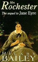 Mrs Rochester: A Sequel to Jane Eyre