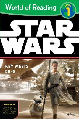 Rey Meets BB-8 (World of Reading: Level 1)