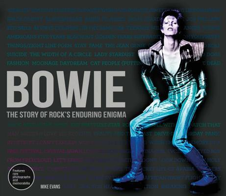 Bowie: The Story of Rock's Enduring Enigma