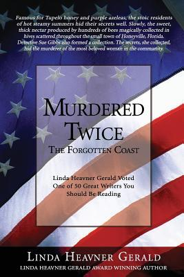 Murdered Twice by Linda Heavner Gerald