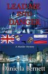 Lead Me Into Danger (Emmeline Kirby/Gregory Longdon Mysteries #1)
