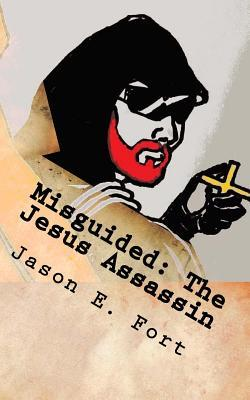 Misguided - The Jesus Assassin Edition: The Knox Mission