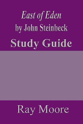 East of Eden by John Steinbeck: A Study Guide