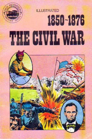 The Civil War 1850-1876