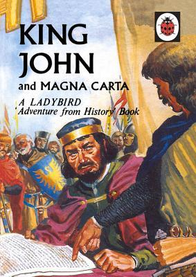 A Ladybird Adventure From History Book King John and Magna Carta