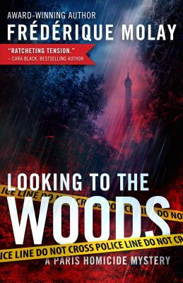 Looking to the Woods(Paris Homicide 4)