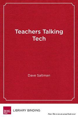 Teachers Talking Tech: Creating Exceptional Classrooms with Technology