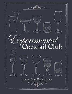 Experimental Cocktail Club: Paris, London & New York