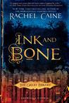 Ink and Bone (The Great Library #1)