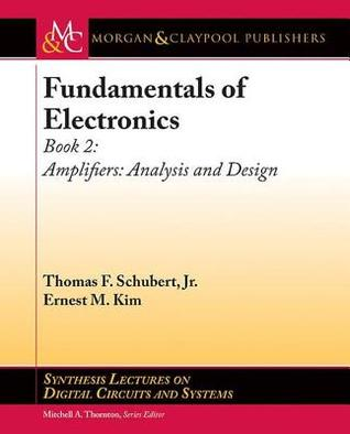 Fundamentals of Electronics: Book 2: Amplifiers: Analysis and Design