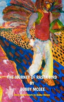 The Journey of Rasta Bird