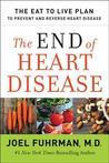The End of Heart Disease by Joel Fuhrman
