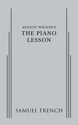 August Wilsons the Piano Lesson