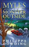 Myles and the Monster Outside (Weird Stories Gone Wrong #2)
