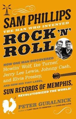 sam-phillips-the-man-who-invented-rock-n-roll