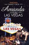 Amanda Goes to Las Vegas by Nancy  Dick
