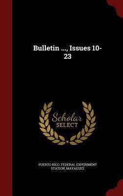 Bulletin ..., Issues 10-23