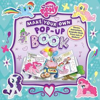 My Little Pony: Make Your Own Pop-up Book