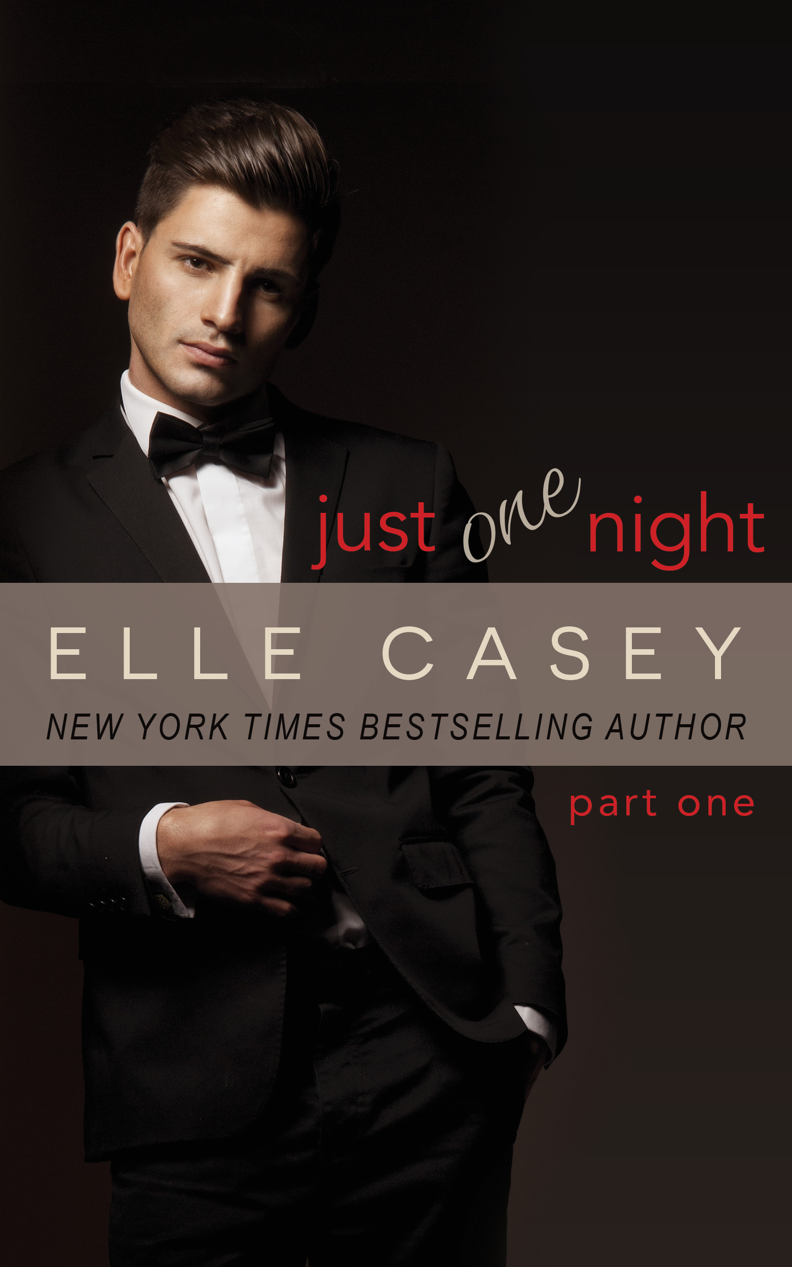 Just One Night, Part 1 (Just One Night, #1)