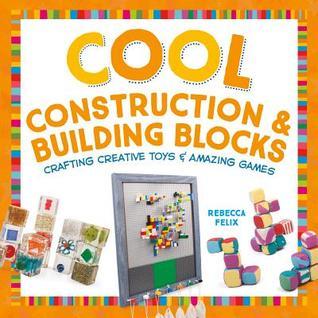 Cool Construction & Building Blocks