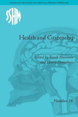 Health and Citizenship: Political Cultures of Health in Modern Europe