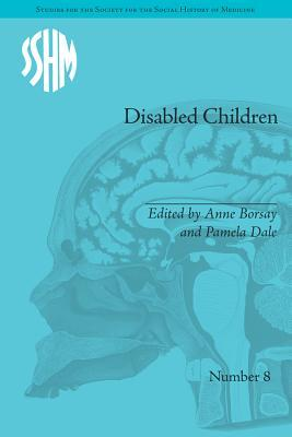 Disabled Children: Contested Caring, 1850-1979