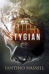 Stygian by Santino Hassell