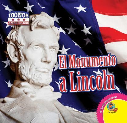 El Monumento a Lincoln / Lincoln Memorial