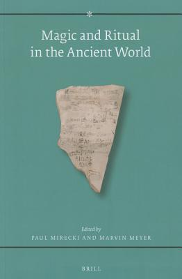Magic and Ritual in the Ancient World