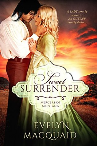 Sweet Surrender Mercers Of Montana 1 By Evelyn MacQuaid