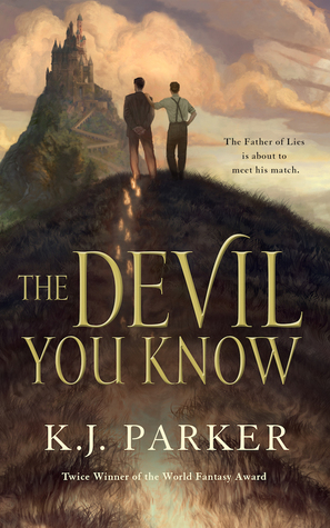 The Devil You Know by K.J. Parker