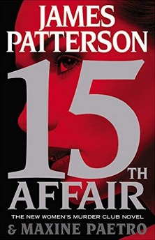 15th Affair (Women's Murder Club, #15)