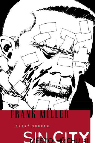 Ebook Sin City 1: Drsný sbohem by Frank Miller read!