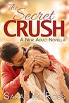 The Secret Crush (A NA Novella)