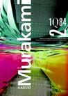 1Q84 #2 by Haruki Murakami
