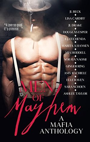 Men of Mayhem: A Mafia Anthology