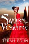 Sworn To Vengeance (Courtlight #7)