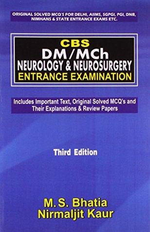 CBS DM/McH Neurology & Neurosurgery Entrance Examination