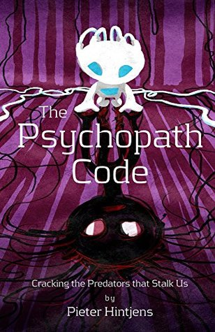 The Psychopath Code by Pieter Hintjens