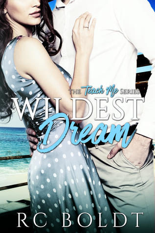 Wildest Dream (Teach Me, #1)