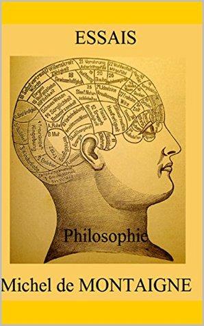 ESSAIS (Illustré): philosophie