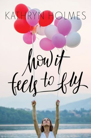 Ebook How It Feels to Fly by Kathryn  Holmes DOC!