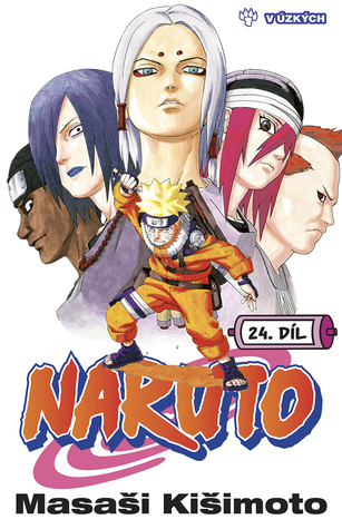 Ebook Naruto 24: V úzkých by Masashi Kishimoto DOC!