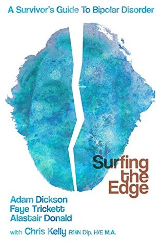 Surfing the Edge: a survivor's guide to bipolar disorder