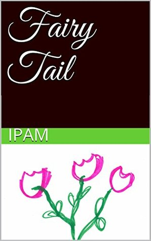 Fairy Tail (Fairy me series Book 3)