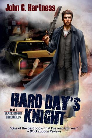 Hard Day's Knight by John G. Hartness